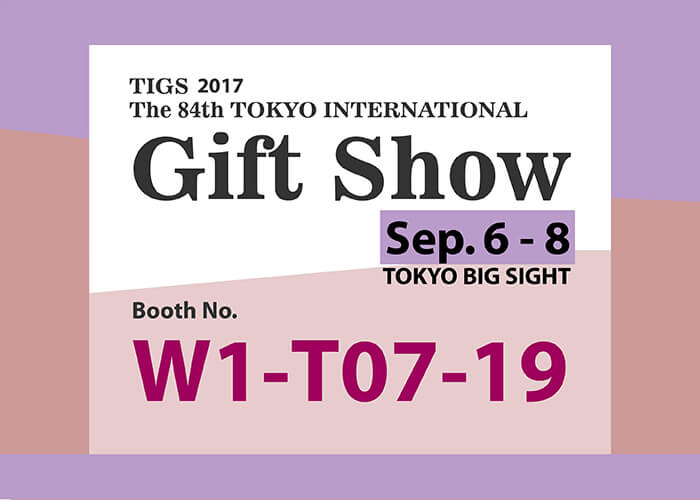 2017 Tokyo International Gift Show-Chung Jen